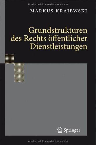Grundstrukturen Des Rechts Ffentlicher Dienstleistungen 9783642168543