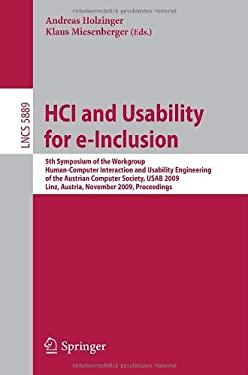 HCI and Usability for e-Inclusion 9783642103070