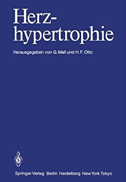 Herzhypertrophie: Prof. Dr. Dres. H.C. Wilhelm Doerr Zum 70. Geburtstag 9783642825842