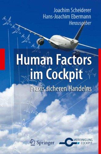Human Factors Im Cockpit: Praxis Sicheren Handelns Fur Piloten 9783642151668