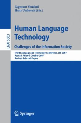 Human Language Technology: Challenges in the Information Society 9783642042348