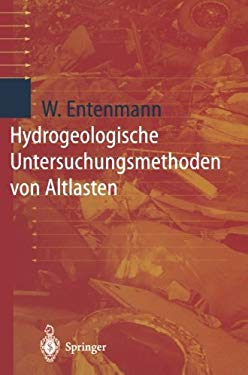 Hydrogeologische Untersuchungsmethoden Von Altlasten 9783642804076