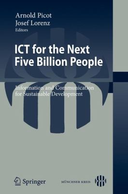 Ict for the Next Five Billion People: Information and Communication for Sustainable Development 9783642122248
