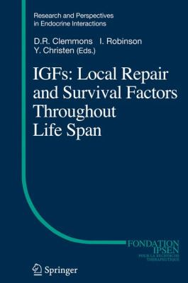 IGFs: Local Repair and Survival Factors Throughout Life Span 9783642043017