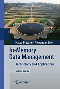 In-Memory Data Management: Technology and Applications 9783642295744