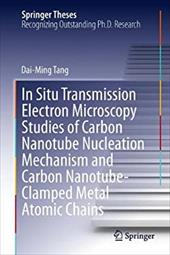 In Situ Transmission Electron Microscopy Studies of Carbon Nanotube Nucleation Mechanism and Carbon Nanotube-Clamped Metal Atomic 20793397