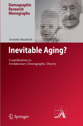 Inevitable Aging?: Contributions to Evolutionary-Demographic Theory 9783642095344