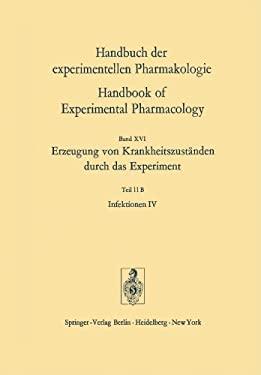 Infektionen IV: Erzeugung Von Krankheitszust Nden Durch Das Experiment 9783642656064