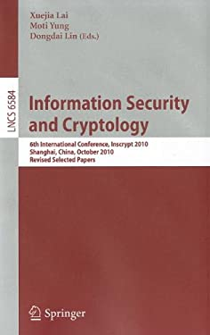 Information Security and Cryptology 9783642215179