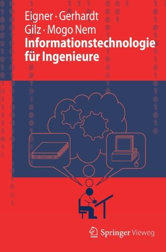 Informationstechnologie F R Ingenieure 9783642248924