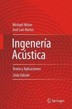 Ingenieria Acustica: Teoria y Aplicaciones 9783642025433
