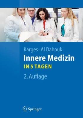 Innere Medizin: ...In 5 Tagen 9783642207815