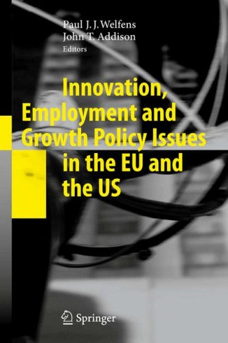 Innovation, Employment and Growth Policy Issues in the EU and the US 9783642006302