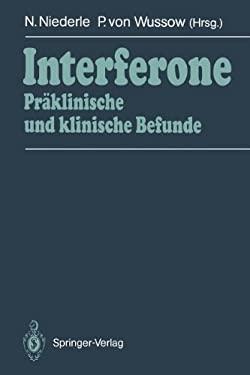 Interferone: PR Klinische Und Klinische Befunde 9783642933844
