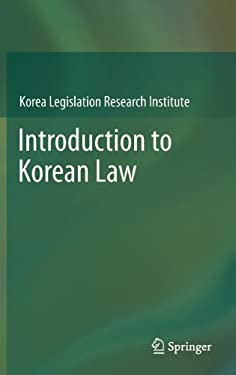 Introduction to Korean Law 9783642316883