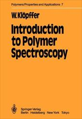 Introduction to Polymer Spectroscopy 19316718