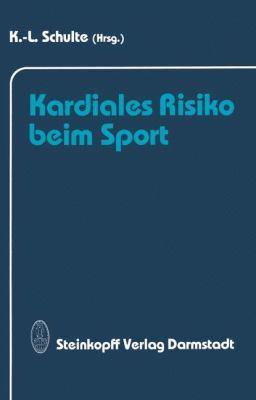 Kardiales Risiko Beim Sport 9783642724558
