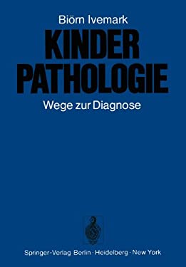 Kinderpathologie: Wege Zur Diagnose 9783642657245
