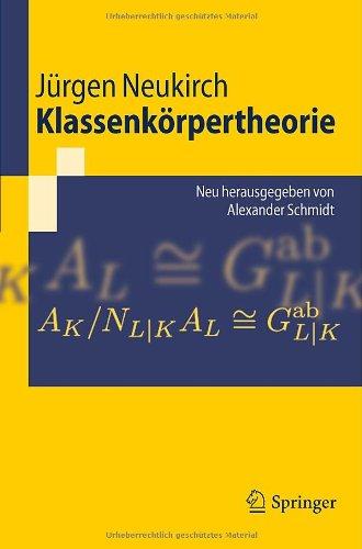 Klassenk Rpertheorie: Neu Herausgegeben Von Alexander Schmidt 9783642173240