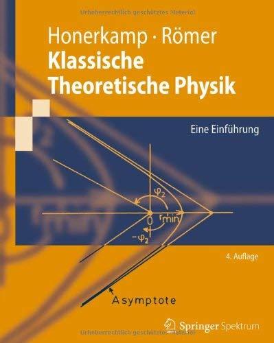 Klassische Theoretische Physik: Eine Einf Hrung 9783642232619