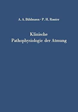 Klinische Pathophysiologie Der Atmung 9783642871955
