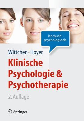 Klinische Psychologie & Psychotherapie (Lehrbuch Mit Online-Materialien) 9783642130175