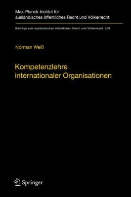 Kompetenzlehre Internationaler Organisationen 9783642033773