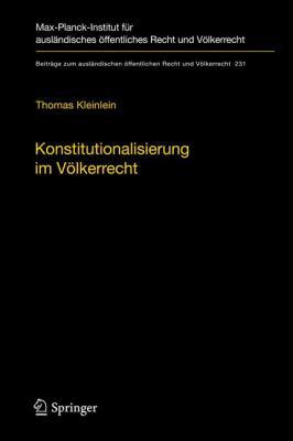 Konstitutionalisierung Im V Lkerrecht: Konstruktion Und Elemente Einer Idealistischen V Lkerrechtslehre 9783642248832