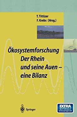 Kosystemforschung: Der Rhein Und Seine Auen: Eine Bilanz 9783642795572