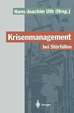 Krisenmanagement Bei St RF Llen: Vorsorge Und Abwehr Der Gefahren Durch Chemische Stoffe 9783642790201