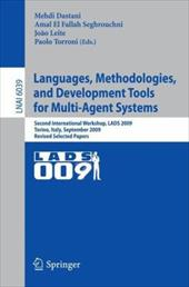 Languages, Methodologies, and Development Tools for Multi-Agent Systems: Second International Workshop, Lads 2009, Torino, Italy,