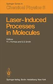 Laser-Induced Processes in Molecules: Physics and Chemistry Proceedings of the European Physical Society, Divisional Conference at 19316263