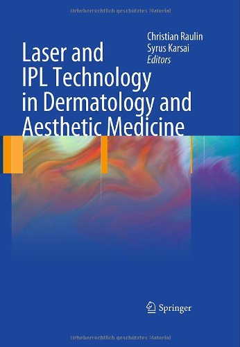 Laser and Ipl Technology in Dermatology and Aesthetic Medicine 9783642034374