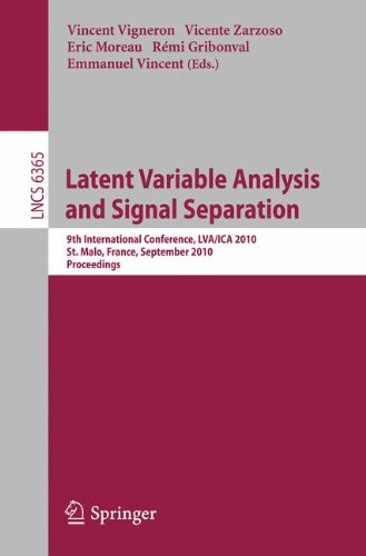 Latent Variable Analysis and Signal Separation: 9th International Conference, LVA/ICA 2010, St. Malo, France, September 27-30, 2010, Proceedings 9783642159947