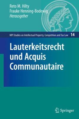 Lauterkeitsrecht Und Acquis Communautaire 9783642054259