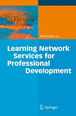 Learning Network Services for Professional Development 9783642009778