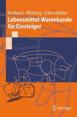 Lebensmittel-Warenkunde F R Einsteiger 9783642044854