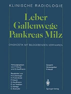 Leber Gallenwege Pankreas Milz: Diagnostik Mit Bildgebenden Verfahren 9783642709258