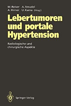 Lebertumoren Und Portale Hypertension: Radiologische Und Chirurgische Aspekte 9783642778353