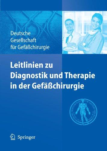 Leitlinien Zu Diagnostik Und Therapie in Der Gef Chirurgie 9783642047091