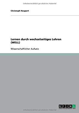 Lernen Durch Wechselseitiges Lehren (Well) 9783640546138