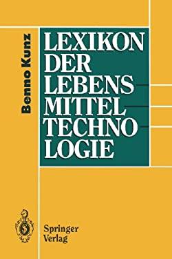 Lexikon Der Lebensmitteltechnologie 9783642480553