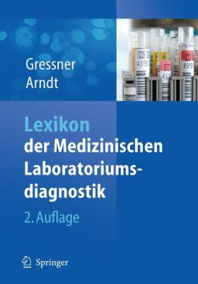 Lexikon Der Medizinischen Laboratoriumsdiagnostik 9783642129209