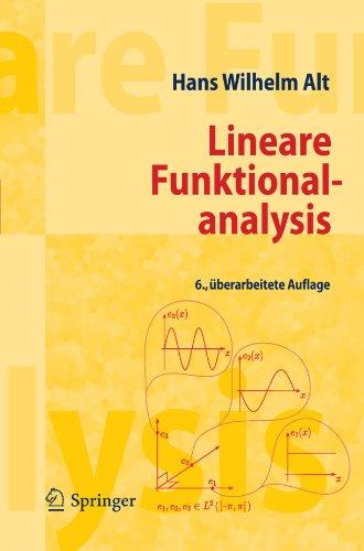 Lineare Funktionalanalysis: Eine Anwendungsorientierte Einf Hrung 9783642222603