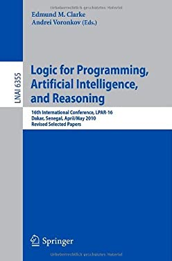 Logic for Programming, Artificial Intelligence, and Reasoning 9783642175107