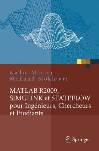 MATLAB R2009, SIMULINK Et STATEFLOW Pour Ingenieurs, Chercheurs Et Etudiants 9783642117633