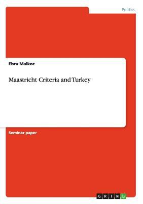 Maastricht Criteria and Turkey 9783640442294