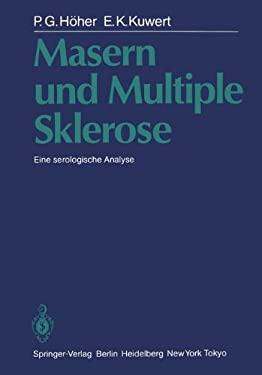 Masern Und Multiple Sklerose: Eine Serologische Analyse 9783642706639