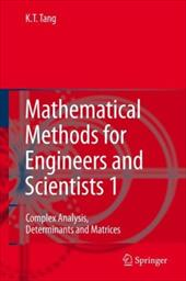 Mathematical Methods for Engineers and Scientists 1: Complex Analysis, Determinants and Matrices