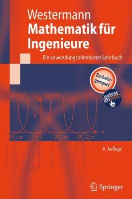 Mathematik F R Ingenieure: Ein Anwendungsorientiertes Lehrbuch 9783642127595